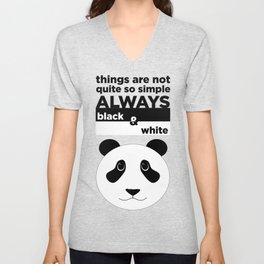 Nothing is Black and White: except pandas Unisex V-Neck