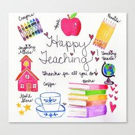 Happy Teaching Canvas Print