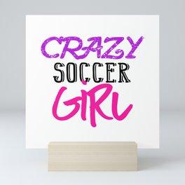 Crazy Soccer Girl Mini Art Print