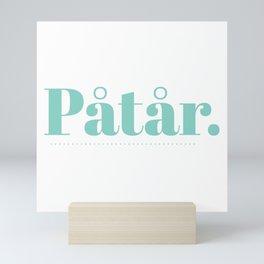 Påtår Mini Art Print