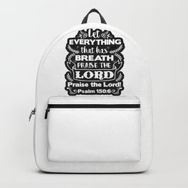Psalm 150:6 Backpack