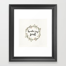 Awake my soul (Square) Framed Art Print