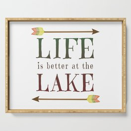 Life Is Better At The Lake - Summer Camp Camping Holiday Vacation Gift Serving Tray
