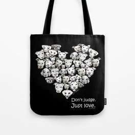 Just Love. (white text) Tote Bag