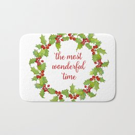 Christmas Holly Wreath The Most Wonderful Time Bath Mat
