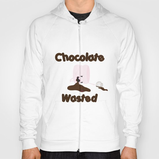 Chocolate Wasted (blue) Hoody