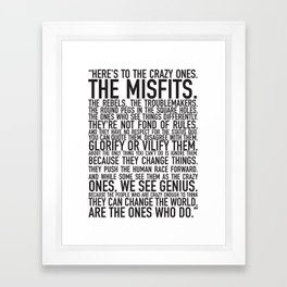 Here's to the crazy ones Framed Art Print