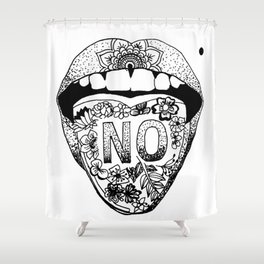 SAY NO Shower Curtain