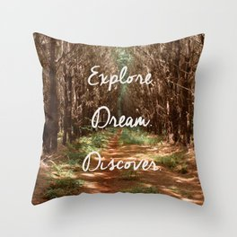 Explore. Dream. Discover. Throw Pillow