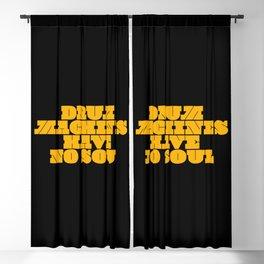 Drum machines have no soul | djs gift Blackout Curtain