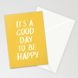 It's a Good Day to Be Happy - Yellow Stationery Cards