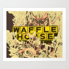 Waffle House in the Wild Art Print