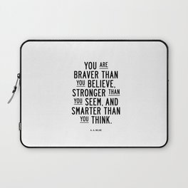 You Are Braver Than You Believe black and white monochrome typography poster design bedroom wall art Laptop Sleeve