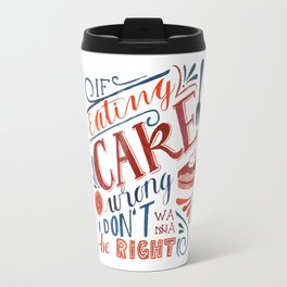 Cake Quote | Gilmore Girls Travel Mug