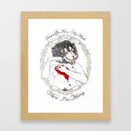 Don't go near my mouth... Framed Art Print