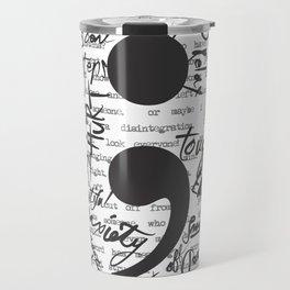 Everyone knows a Semi-Colon Travel Mug