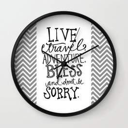 Live Travel Adventure - Hand Scripted  Wall Clock