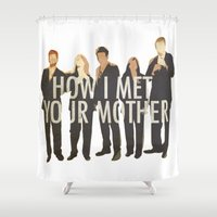 how i met your mother Shower Curtains featuring How I Met Your Mother by Evelyn Gonzalez