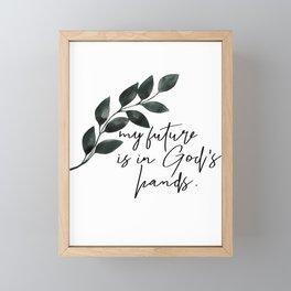 My Future Is In God's Hands Framed Mini Art Print
