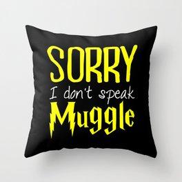 sorry i don't speak muggle. Throw Pillow