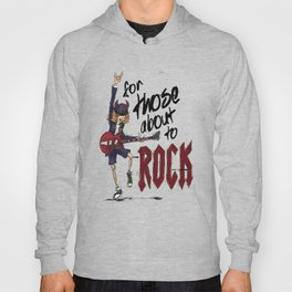 For Those About To Rock Hoody