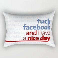 Fuck facebook and have a nice day Rectangular Pillow