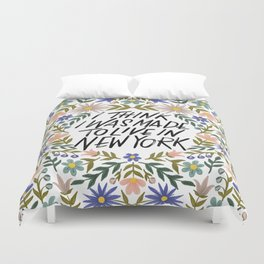 I Think I Was Made to Live in New York Quote Duvet Cover