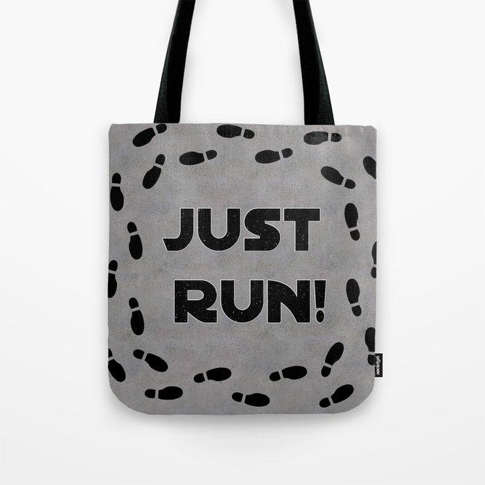 Just Run! Tote Bag