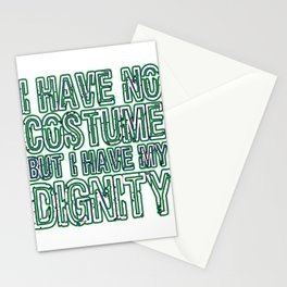 Cool & Inspirational Dignity Tee Design I have my dignity Stationery Cards