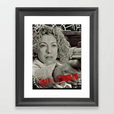 River Song; Hello Sweetie. Framed Art Print
