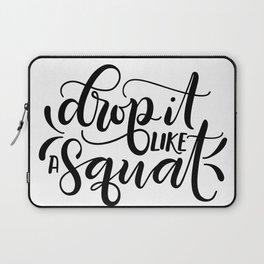 Drop it like a squat Laptop Sleeve