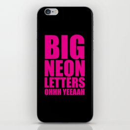 Big Neon Letters EDM Quote iPhone Skin