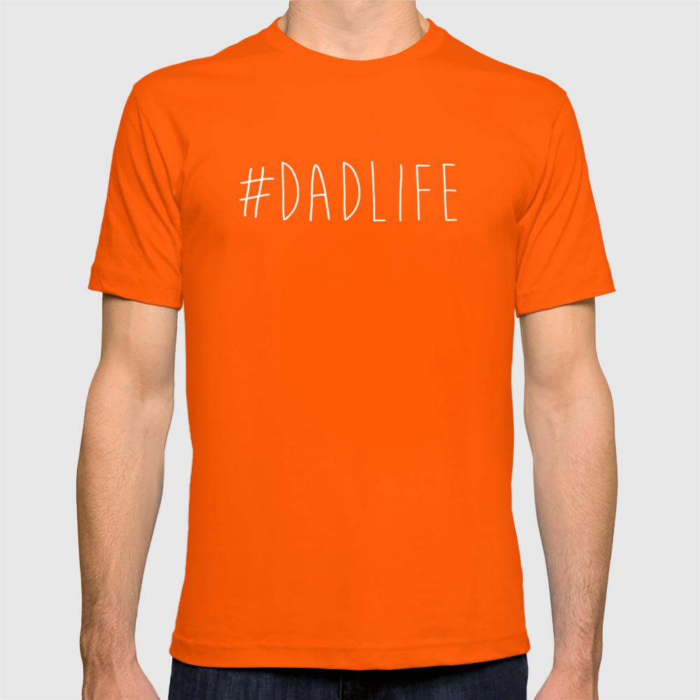 64b55fd27 #Dadlife T-shirt by avenger | Society6