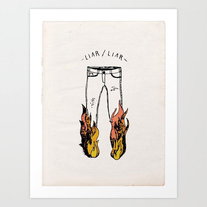 LIAR LIAR Art Print