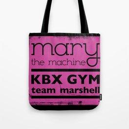 Mary the Machine Tote Bag