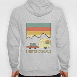 I Hate People Humans Holiday Sloth Camper Camping Design Hoody