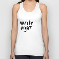 write Tank Tops featuring WRITE RIGHT by Vivs