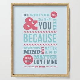 Be Who You Are - Dr. Seuss Quote Serving Tray