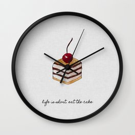 Life Is Short, Dessert Quote Wall Clock