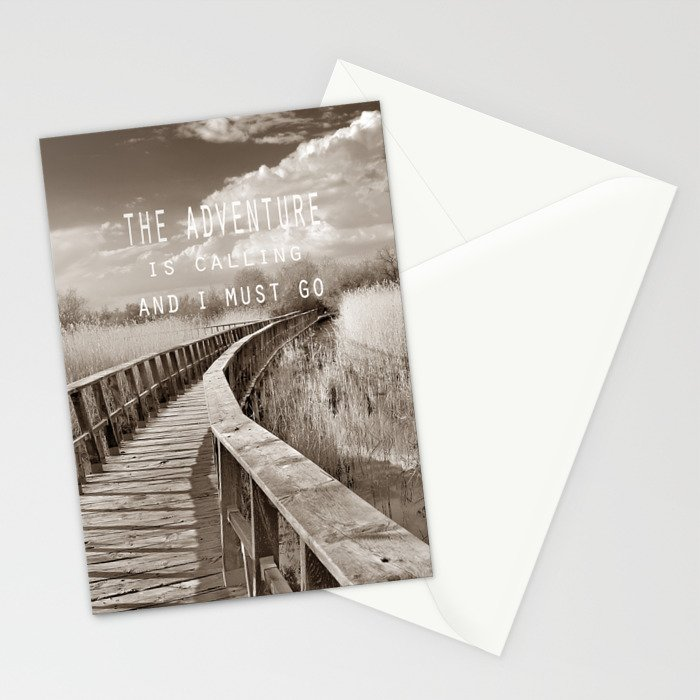The adventure is calling, and I must go Stationery Cards