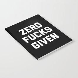 Zero F*cks Given Funny Quote Notebook
