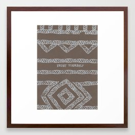 TRUST YOURSELF ELM THE PERSON Framed Art Print