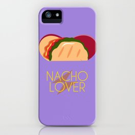 Nacho Lover iPhone Case