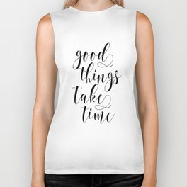 MOTIVATIONAL Poster,Good Things Take Time,Inspirational Quote,Office Decor,Home Decor,Bedroom Decor Biker Tank