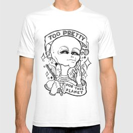 Too Pretty for This Planet T-shirt