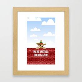 Make America Bueno Again Framed Art Print
