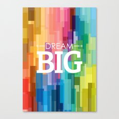 dream_big Canvas Print