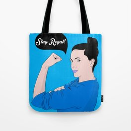 Stay Regal! Tote Bag