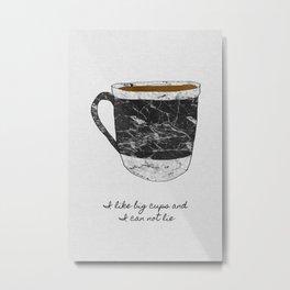 I Like Big Cups, Coffee Illustration Metal Print