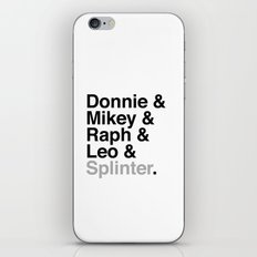 One big mutant family: Donnie & Mikey & Raph & Leo & Splinter iPhone & iPod Skin